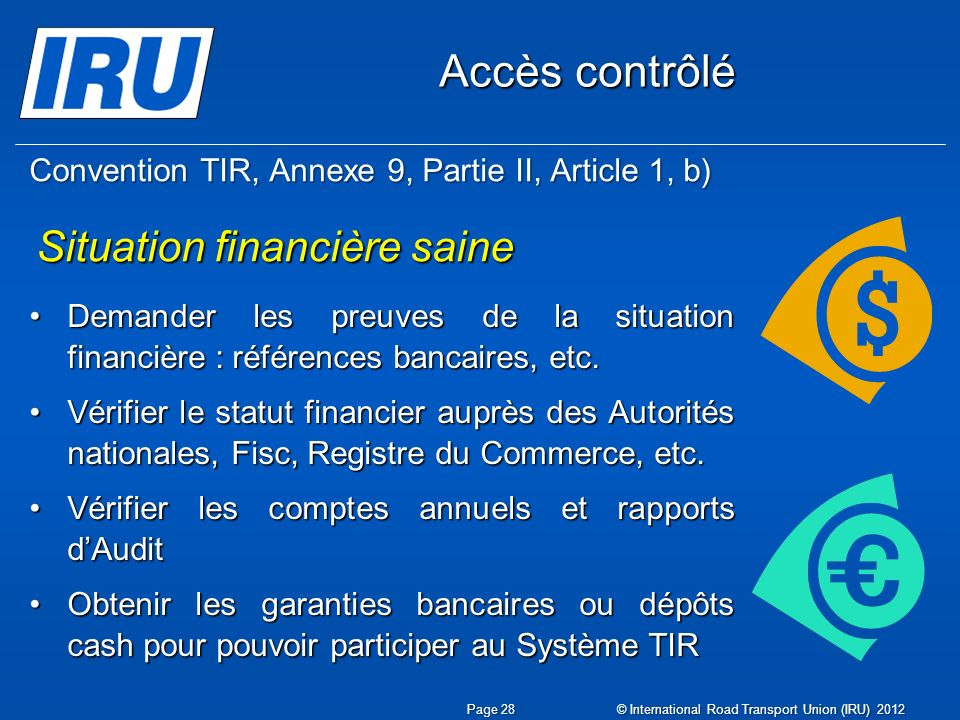 Convention TIR, Annexe 9, Partie II, Article 1, b)