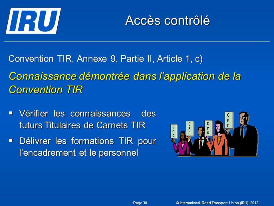 Convention TIR, Annexe 9, Partie II, Article 1, c)