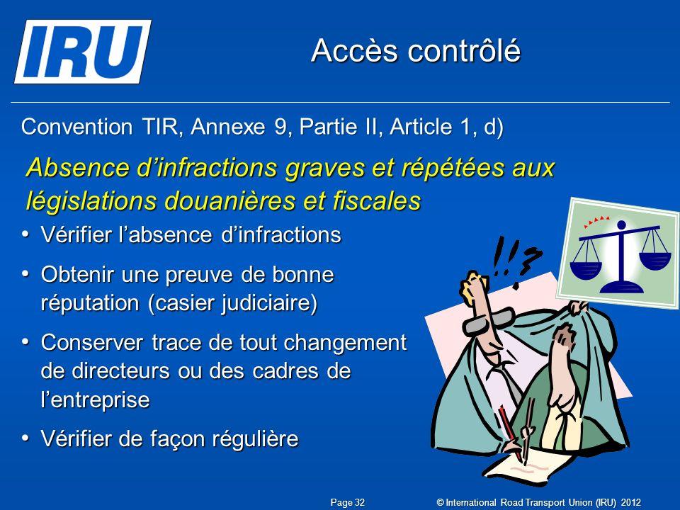 Convention TIR, Annexe 9, Partie II, Article 1, d)
