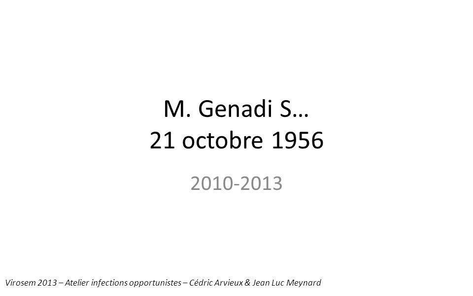 M. Genadi S… 21 octobre 1956 2010-2013.