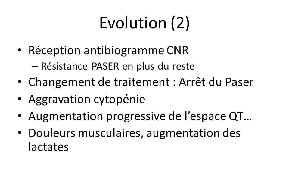 Evolution (2) Réception antibiogramme CNR