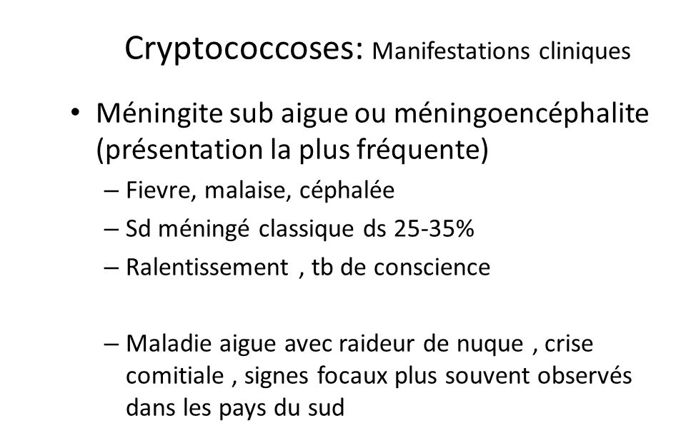 Cryptococcoses: Manifestations cliniques