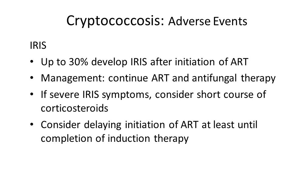 Cryptococcosis: Adverse Events