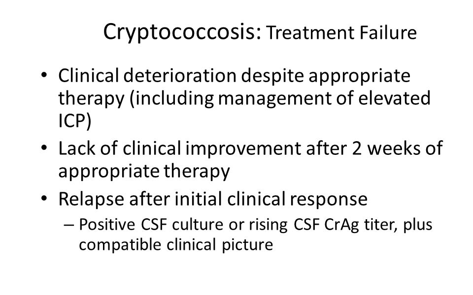 Cryptococcosis: Treatment Failure