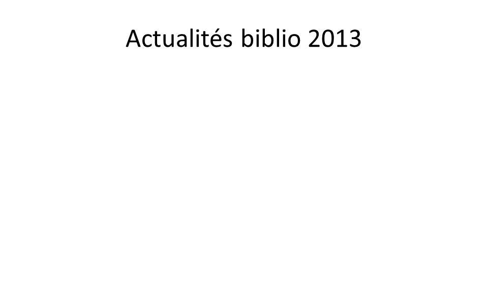 Actualités biblio 2013