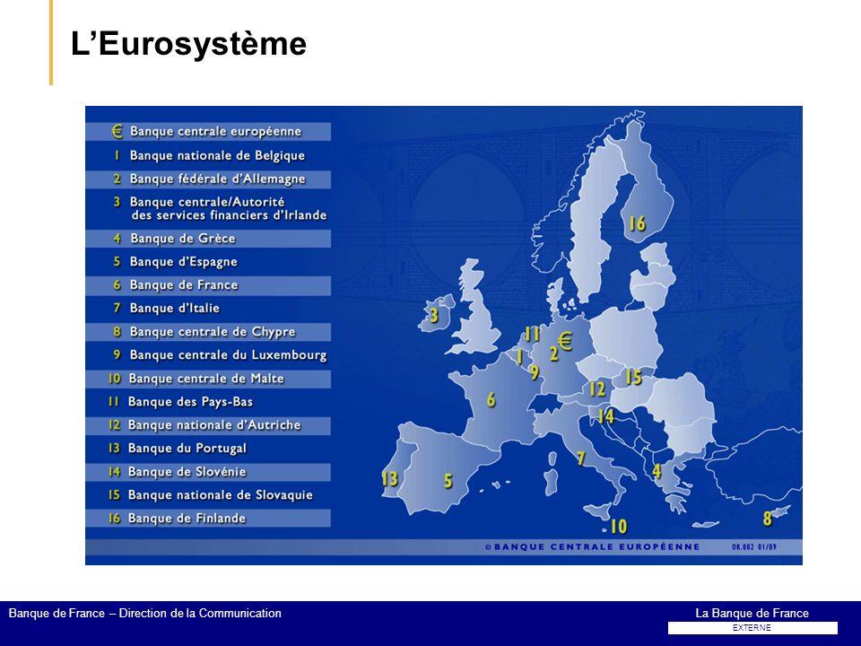 L'Eurosystème Banque de France – Direction de la Communication