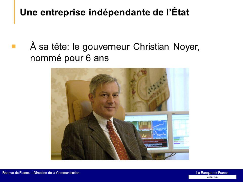 Une entreprise indépendante de l'État