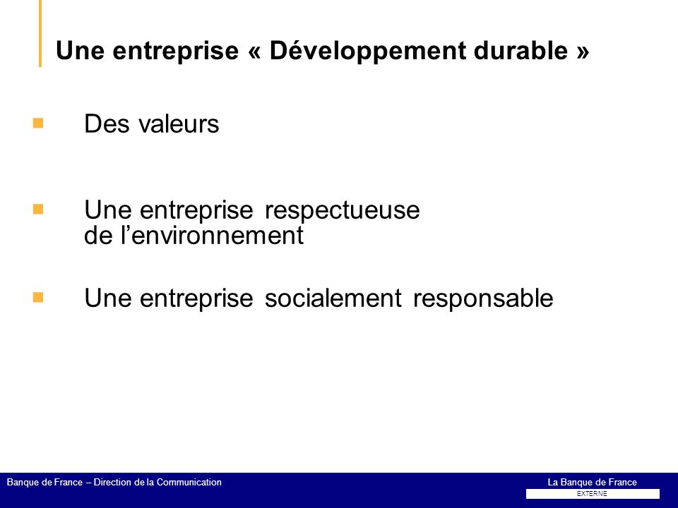 Une entreprise « Développement durable »