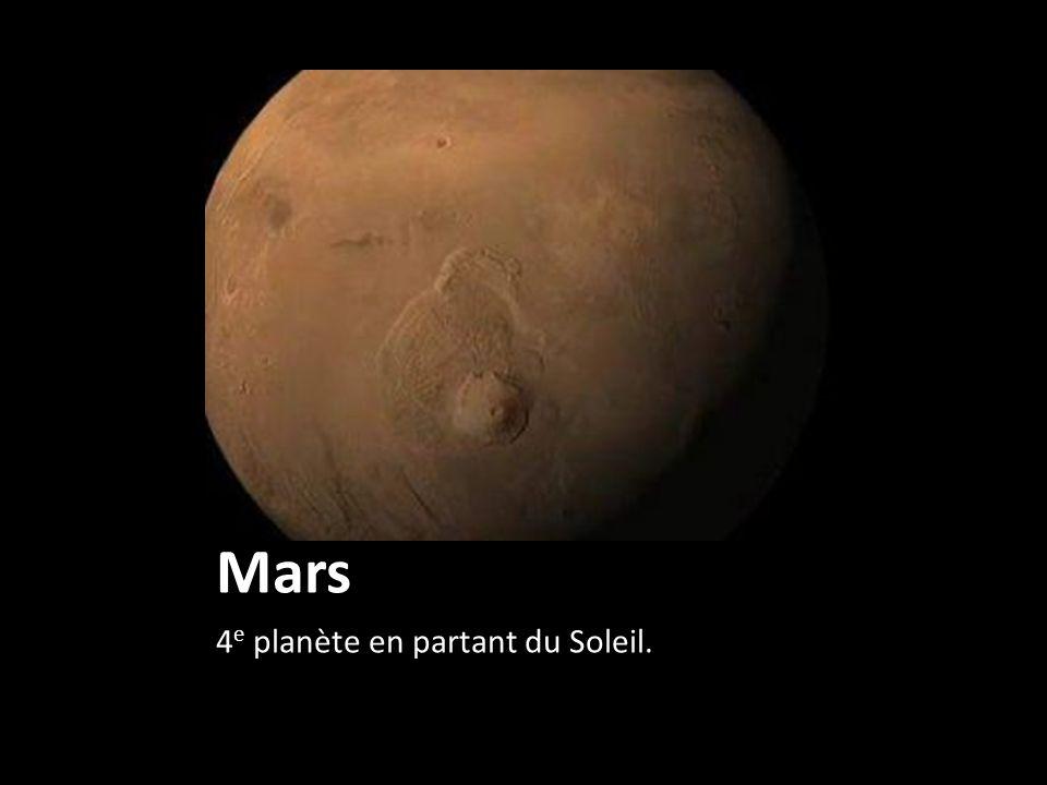 Mars 4e planète en partant du Soleil.