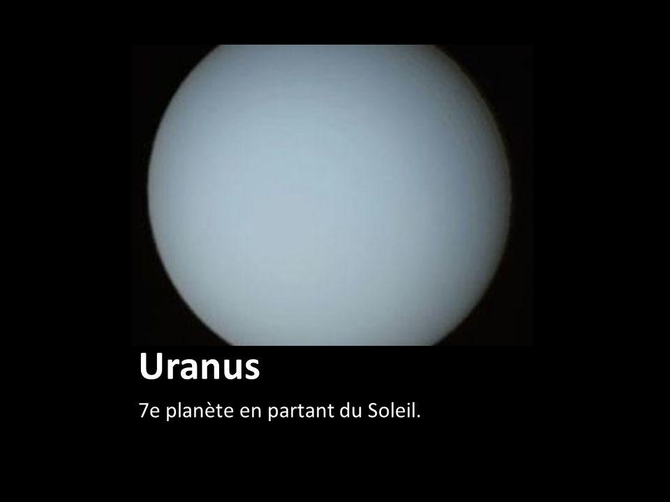 Uranus 7e planète en partant du Soleil.