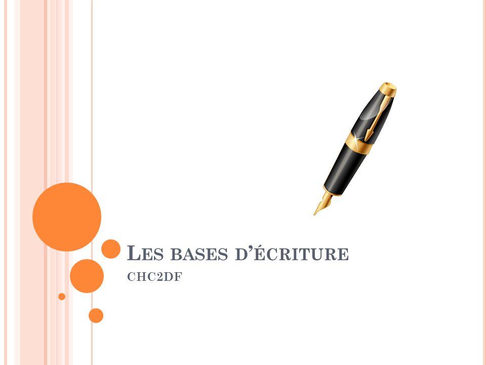 Les bases d'écriture CHC2DF
