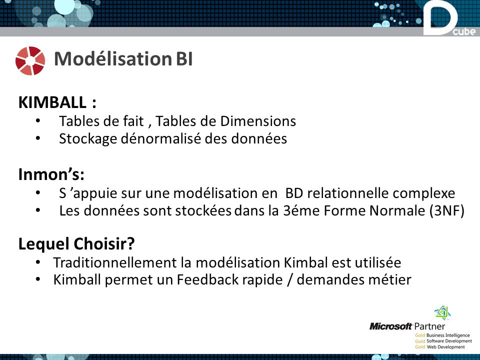 Modélisation BI KIMBALL : Inmon's: Lequel Choisir