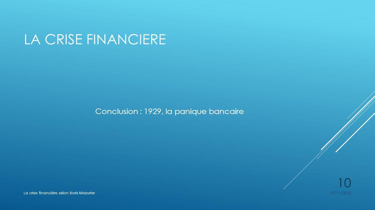 Conclusion : 1929, la panique bancaire