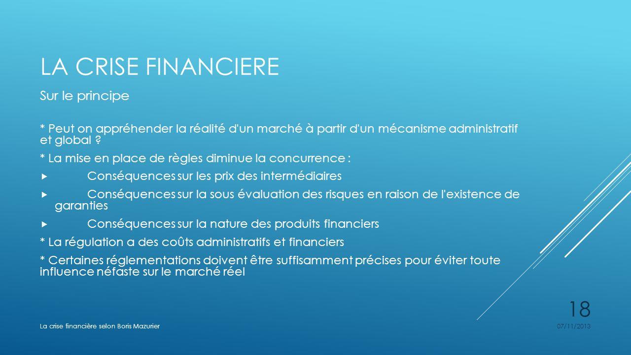 La crise financiere Sur le principe
