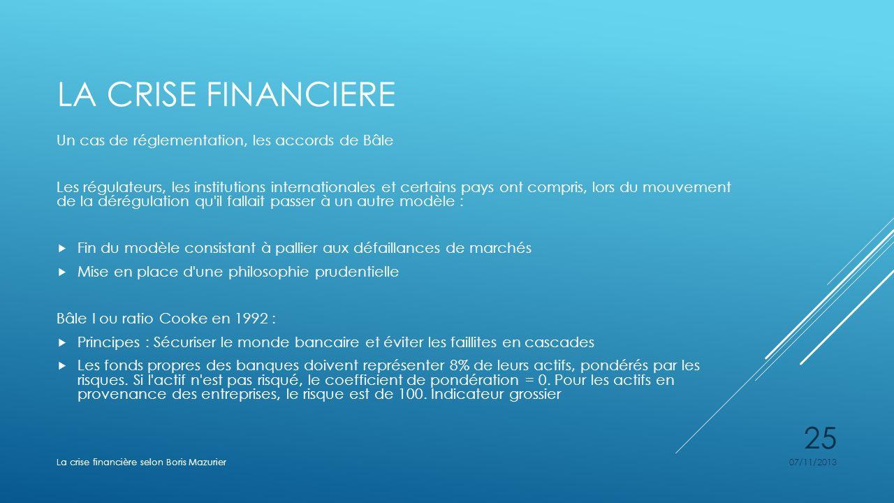 La crise financiere Un cas de réglementation, les accords de Bâle