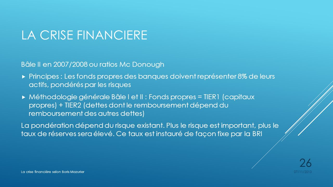 La crise financiere Bâle II en 2007/2008 ou ratios Mc Donough