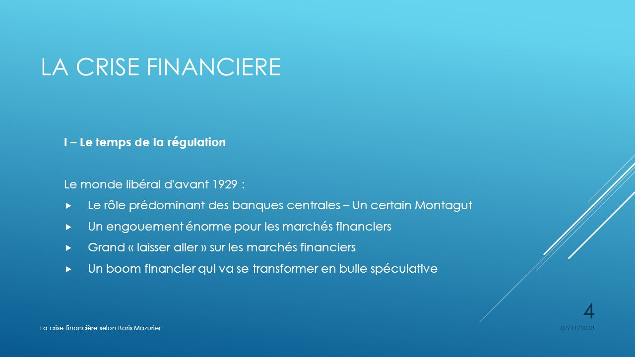 La crise financiere I – Le temps de la régulation