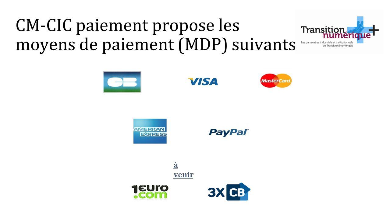 CM-CIC paiement propose les moyens de paiement (MDP) suivants