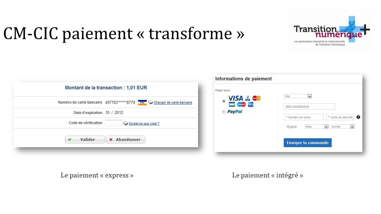 CM-CIC paiement « transforme »