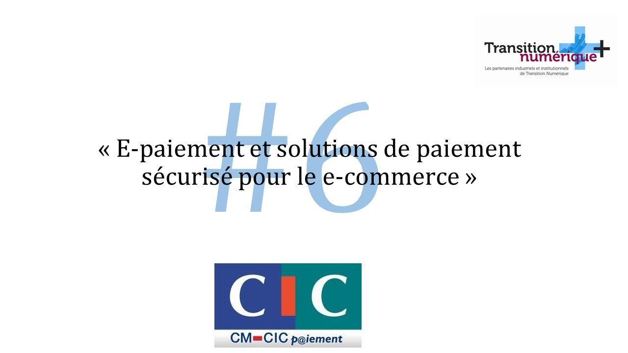 « E-paiement et solutions de paiement sécurisé pour le e-commerce »