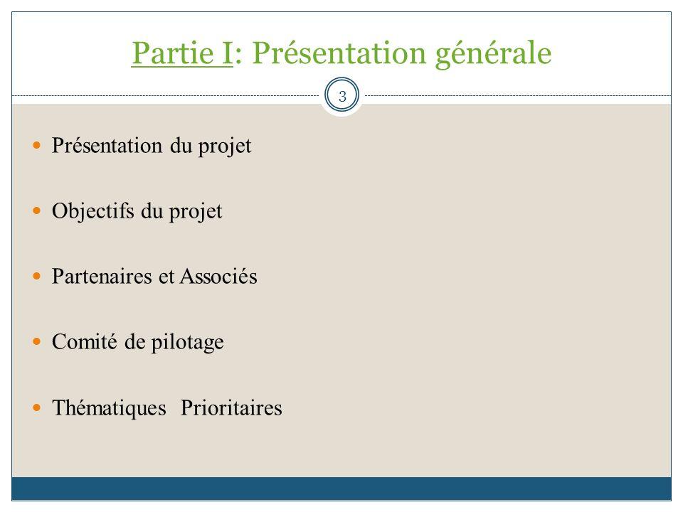 Partie I: Présentation générale