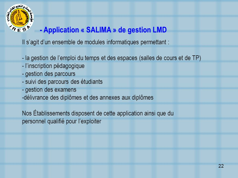 - Application « SALIMA » de gestion LMD