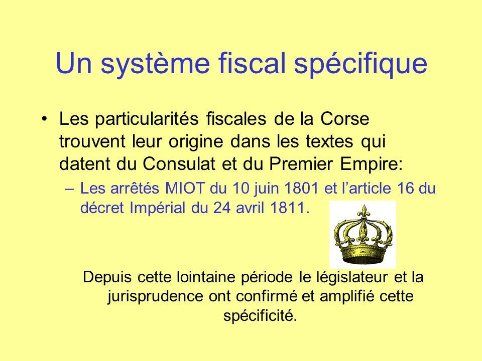 Un système fiscal spécifique