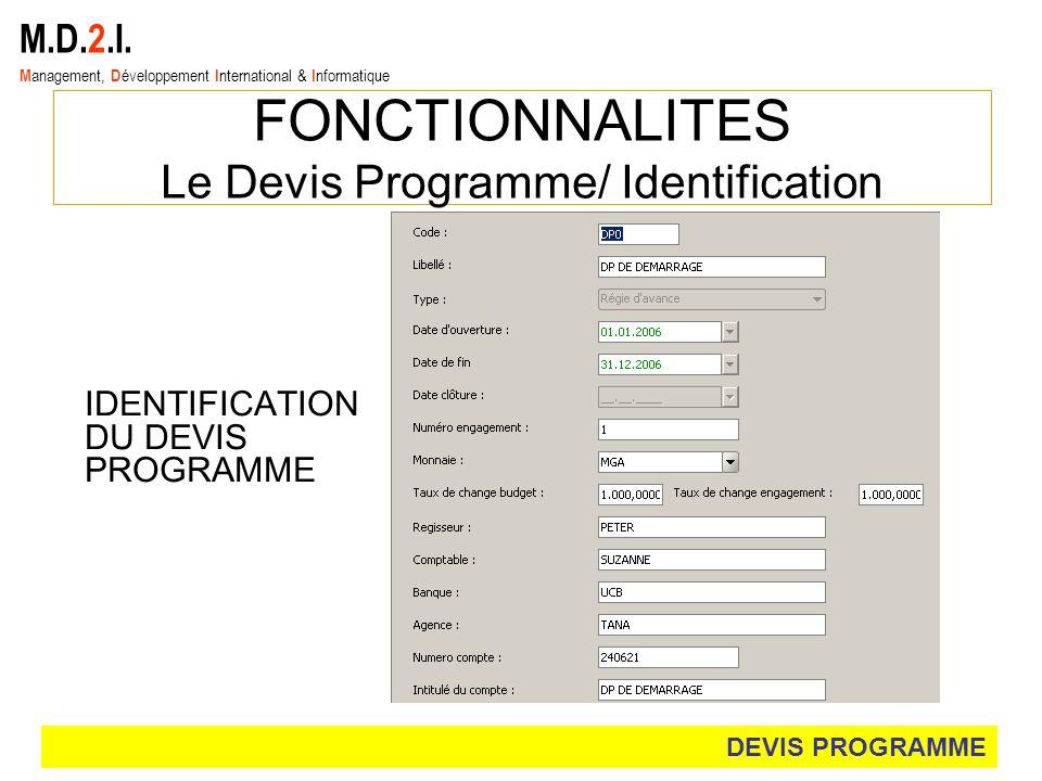 Le Devis Programme/ Identification