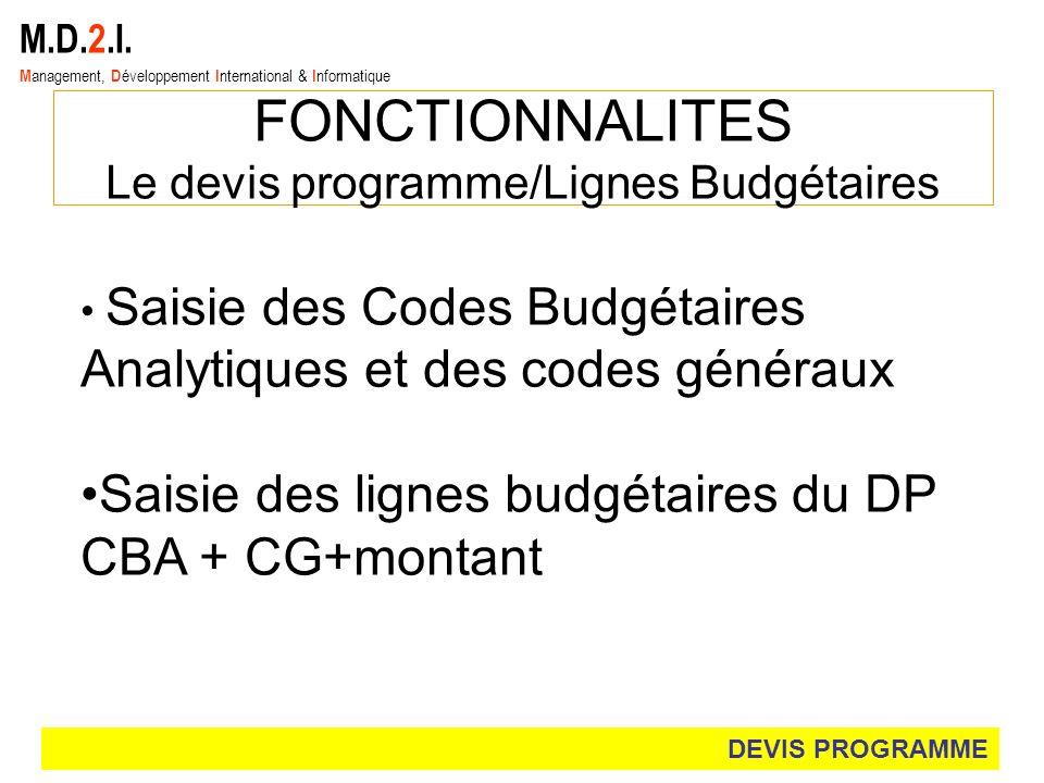 Le devis programme/Lignes Budgétaires