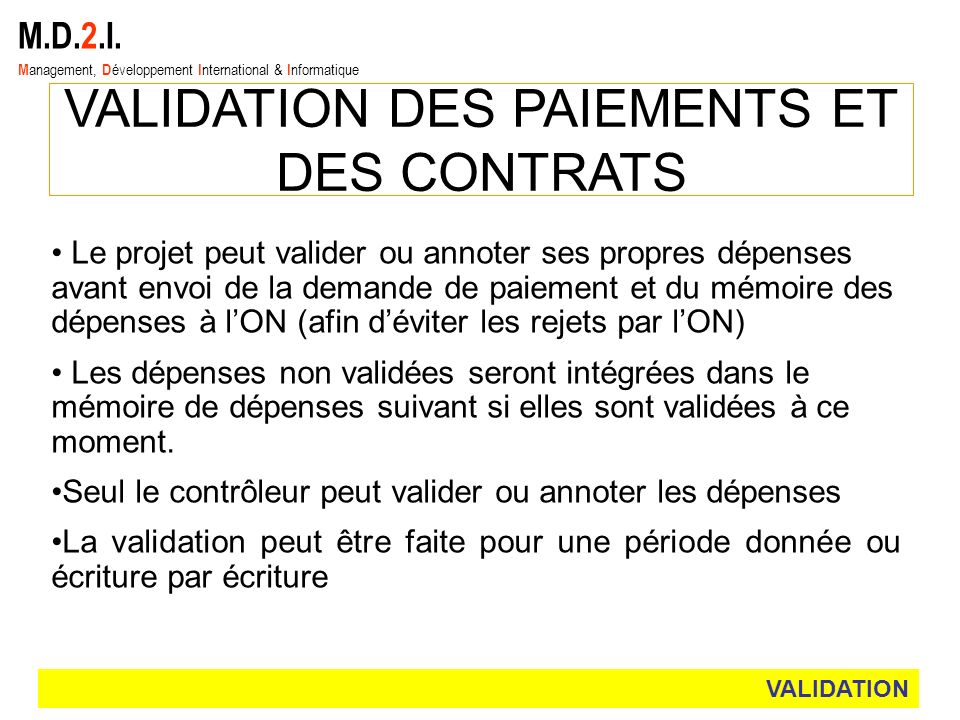VALIDATION DES PAIEMENTS ET DES CONTRATS
