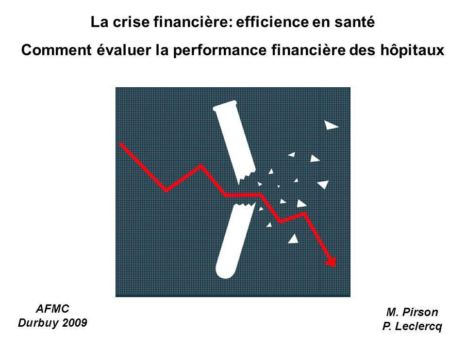 La crise financière: efficience en santé