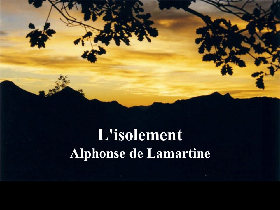 L isolement Alphonse de Lamartine