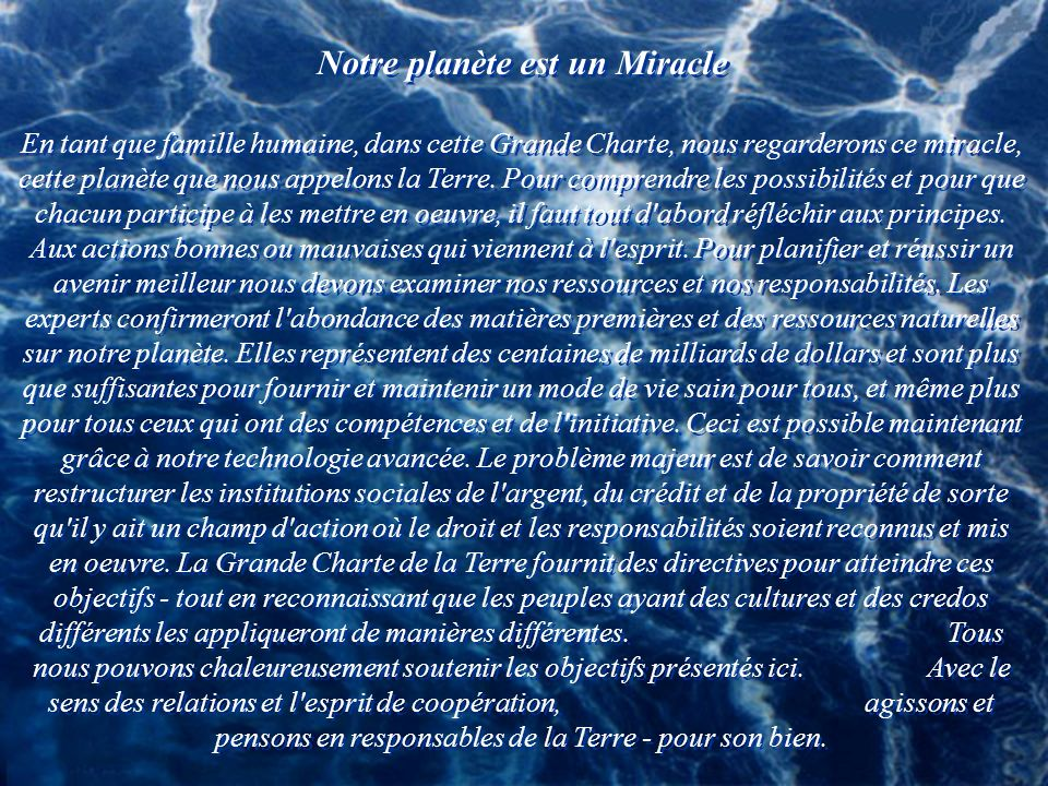 Notre planète est un Miracle