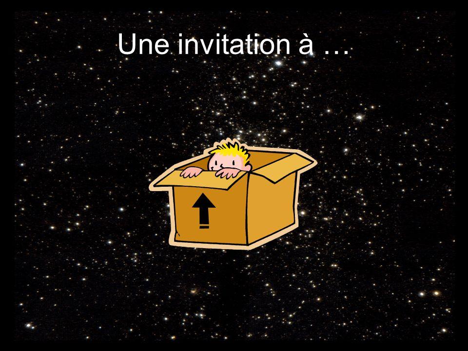 Une invitation à …
