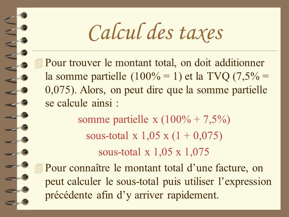 somme partielle x (100% + 7,5%)