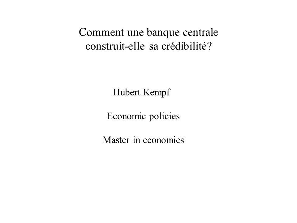 Comment une banque centrale construit-elle sa crédibilité