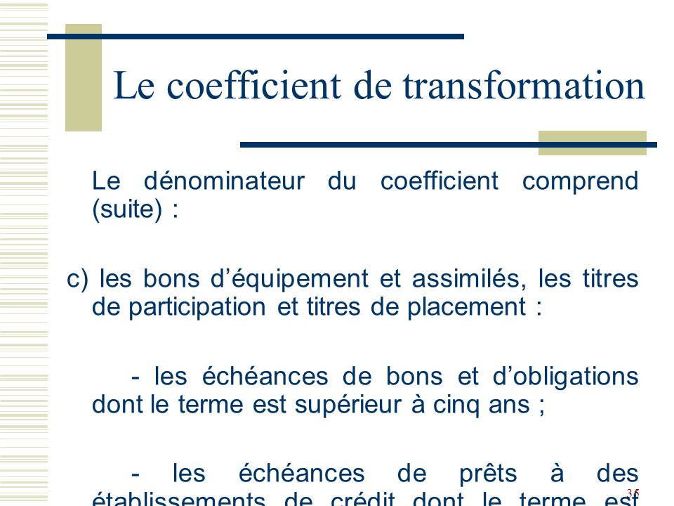 Le coefficient de transformation