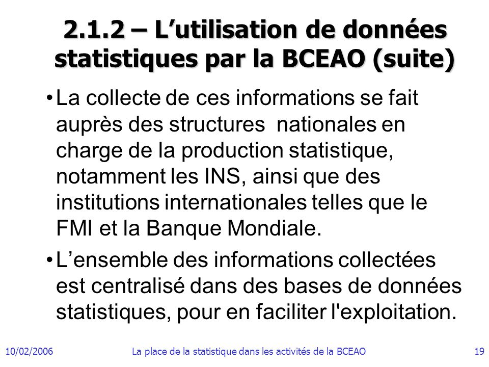 2.1.2 – L'utilisation de données statistiques par la BCEAO (suite)