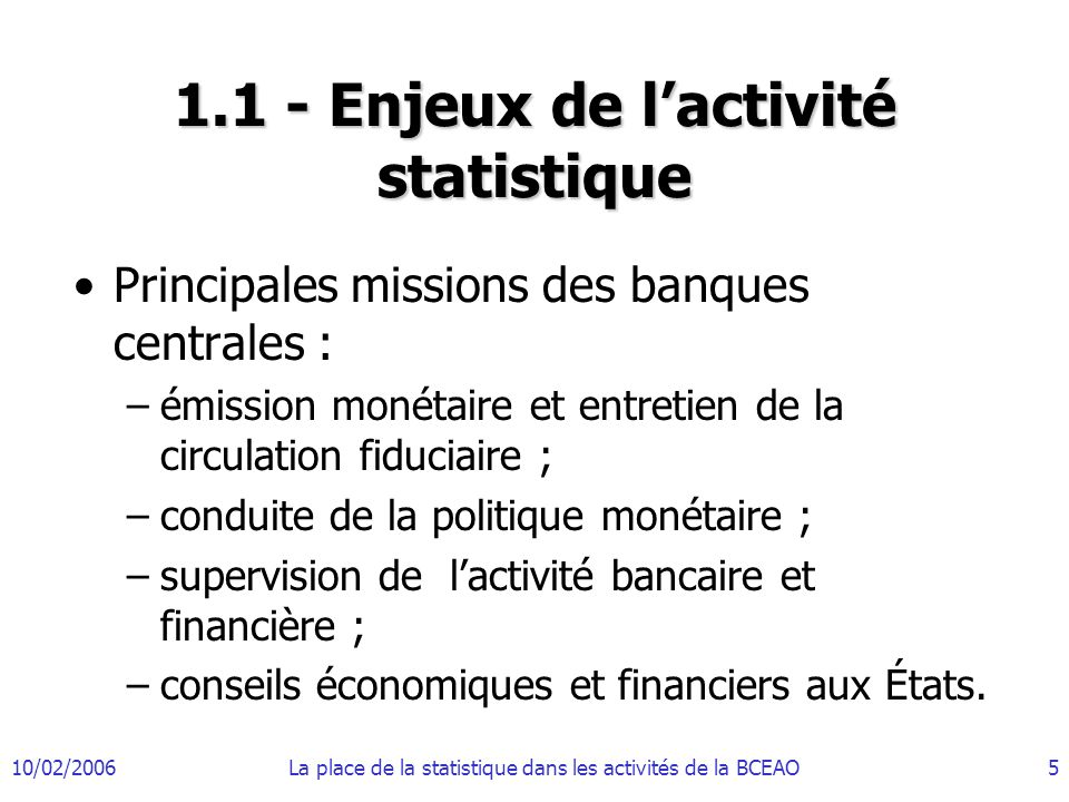 1.1 - Enjeux de l'activité statistique
