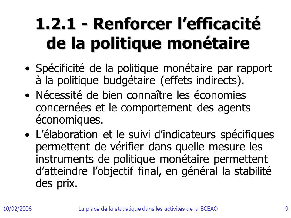 1.2.1 - Renforcer l'efficacité de la politique monétaire