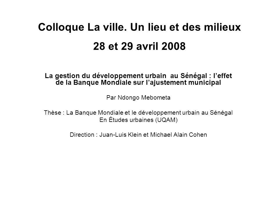Colloque La ville. Un lieu et des milieux 28 et 29 avril 2008