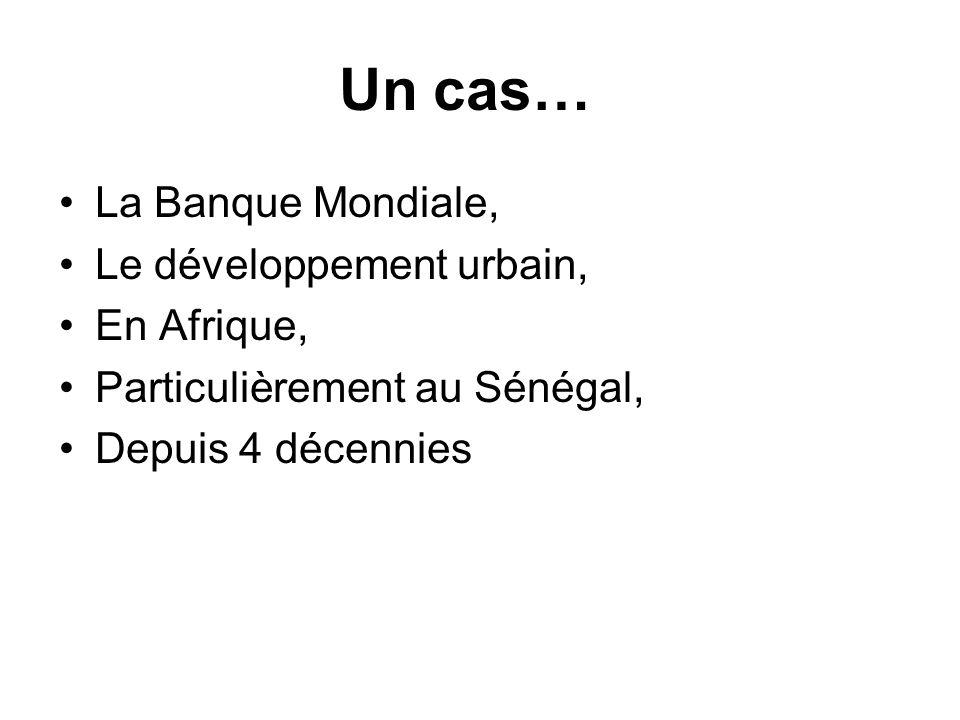 Un cas… La Banque Mondiale, Le développement urbain, En Afrique,