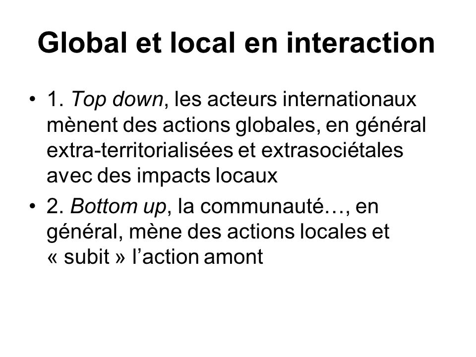 Global et local en interaction