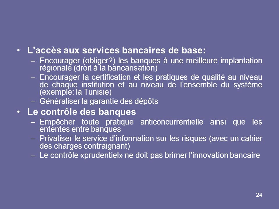 L accès aux services bancaires de base: