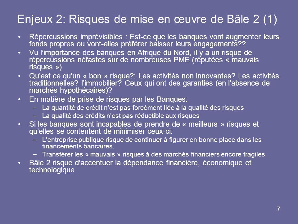 Enjeux 2: Risques de mise en œuvre de Bâle 2 (1)