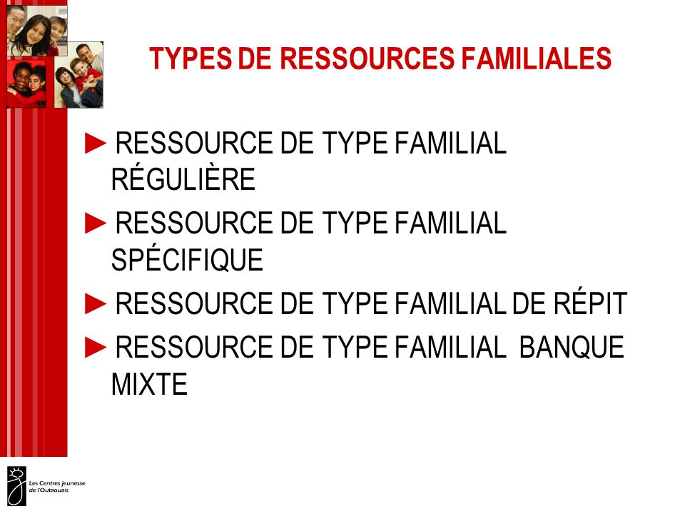 TYPES DE RESSOURCES FAMILIALES