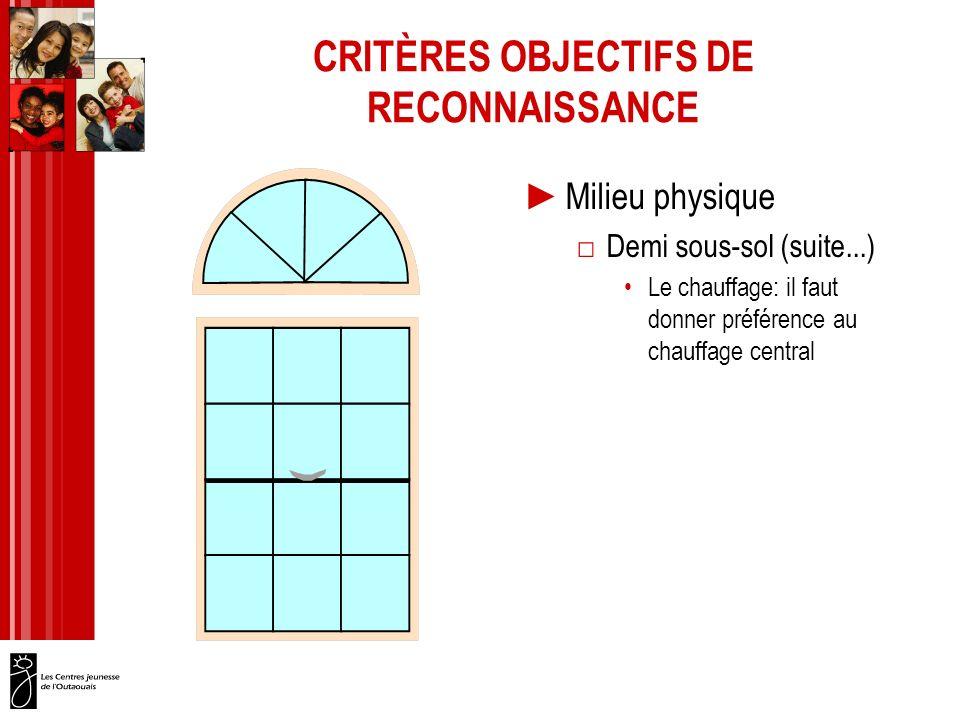 CRITÈRES OBJECTIFS DE RECONNAISSANCE