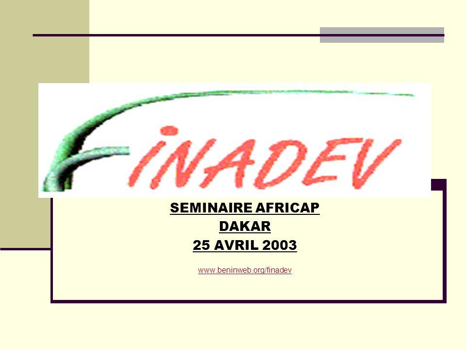 SEMINAIRE AFRICAP DAKAR 25 AVRIL 2003 www.beninweb.org/finadev