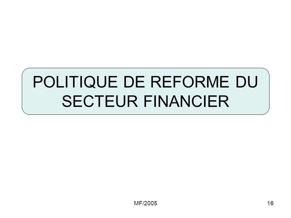 POLITIQUE DE REFORME DU SECTEUR FINANCIER