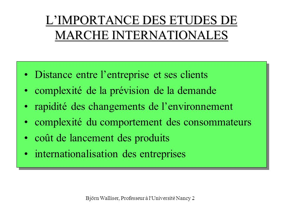 L'IMPORTANCE DES ETUDES DE MARCHE INTERNATIONALES